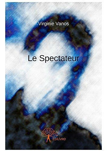 Le Spectateur > Virginie Vanos - Le monde enchanté de mes lectures