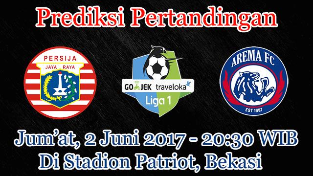 Prediksi Persija vs Arema 2 Juni 2017 – Cari Agen Bola