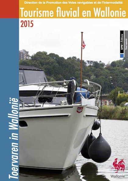 Tourisme fluvial en Wallonie : guide 2015 | Portail de la Wallonie
