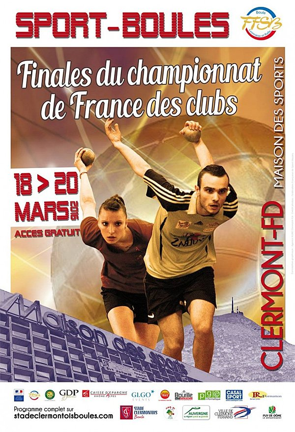 France Clubs 2016 : les neuf finales à Clermont-Ferrand ! - Sport-Boules Lyonnaises - ARTICLES sur la pétanque