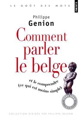 COMPRENDRE LE BELGE :