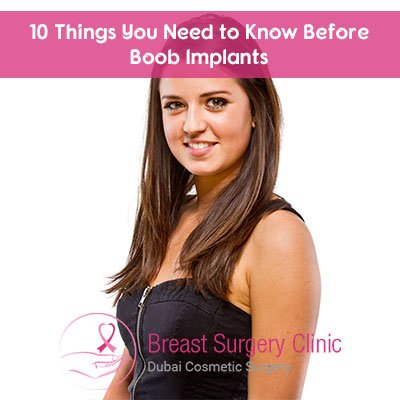 10 Things You Need to Know Before Boob Implants - Breast Surgery Clinic