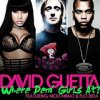 David Guetta - Where Them Girls At (feat. Nicki Mi...
