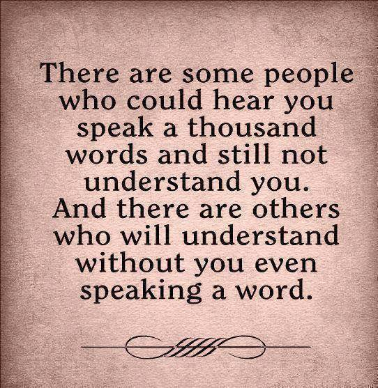 understanding beyond words.....