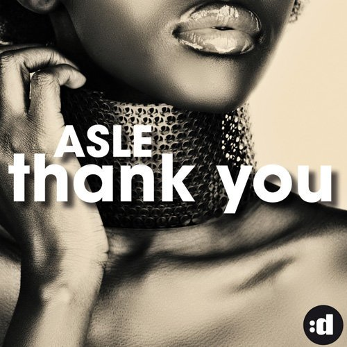Asle - Thank You (Incl. Soulmagic Mix)