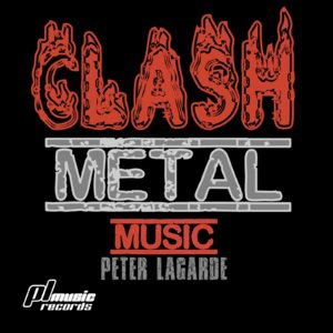 Peter Lagarde Clash Metal Music Pl Music Records