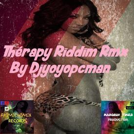 Various artist - Thérapy Riddim Rmx By Djyoyopcman - Listen | Audiomack