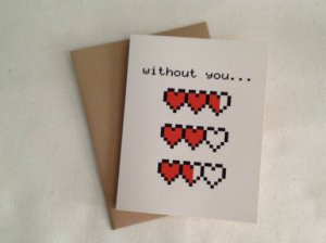 "Geeky Valentine's Day Cards: 10 More Awesome Ways to Say ""I Love You"""
