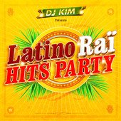 Écoutez un extrait et téléchargez Latino Raï Hits Party (by DJ Kim) sur iTunes. Consultez les notes et avis d'autres utilisateurs.