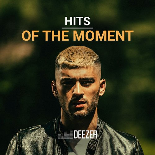 Hits of the Moment playlist - Listen now on Deezer | Music Streaming