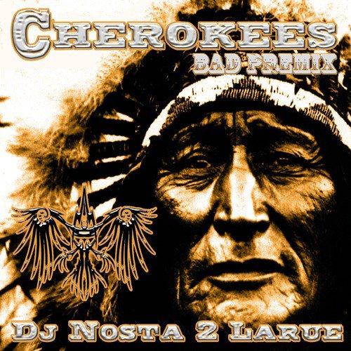 Cherokees Bad Premix