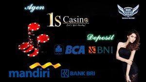 Agen 1SCasino Deposit Bank BCA, BNI, BRI dan Mandiri | Main303