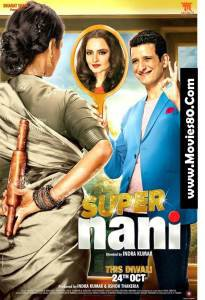 Super Nani (2014) | Watch Full Movie Online Free