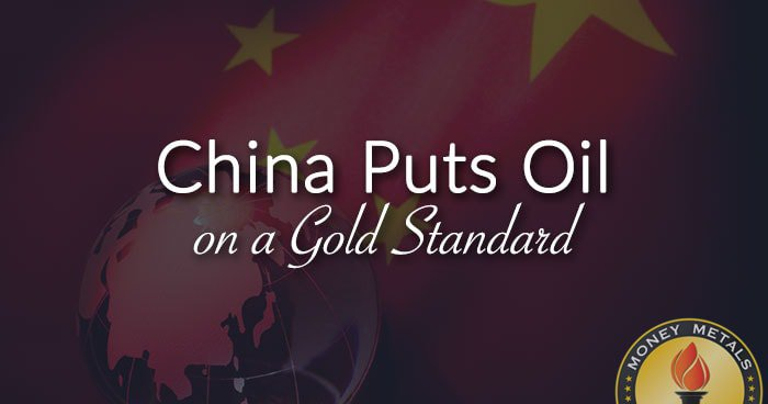 China Puts Oil on a Gold Standard