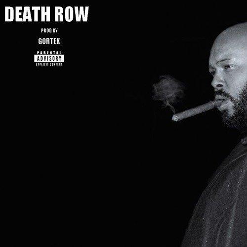 Death Row (Prod by Gortex)