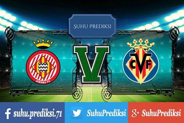 Prediksi Bola Girona Vs Villarreal 15 Oktober 2017