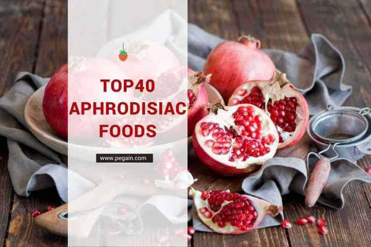 Top 40 Men's Aphrodisiac Foods To Supercharge Your Sex Drive