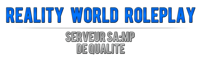 Reality World Roleplay - Serveur SA:MP de qualité