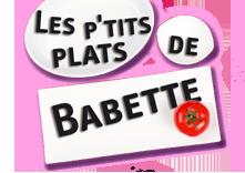 Les ptits plats de babette - Avec Tatiana-Laurens Delarue - 26-01-2014