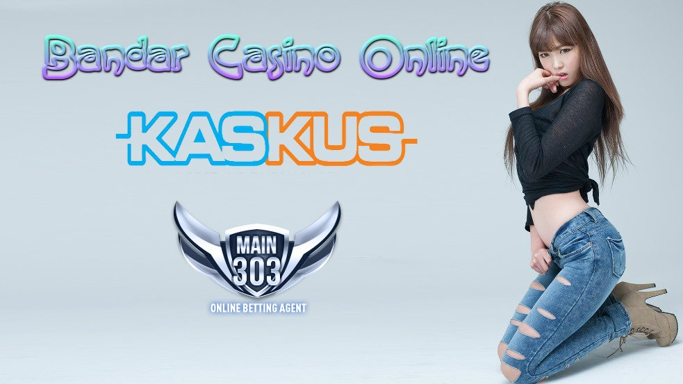 Bandar Casino Online Kaskus