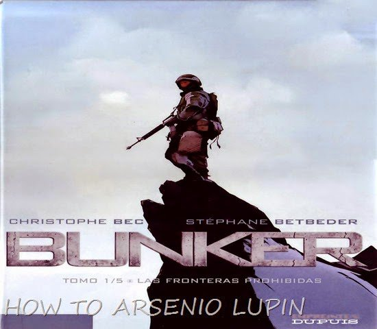 How to Arsenio Lupín: Bunker