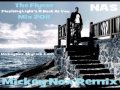 Nas - The Flyest / Flashing Light's & Back At You ...