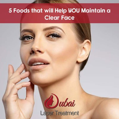 5 Foods that will Help YOU Maintain a Clear Face