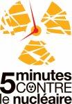 L'action « Cinq minutes contre le nucléaire » aura lieu le samedi 11 février 2012 de 19h55 à 20h