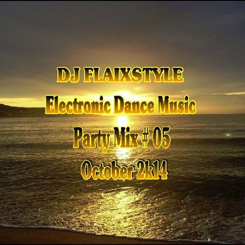 DJ Flaixstyle - Party Mix # 5
