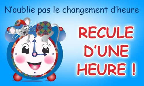 Attention ont as changer d'heure ce week end !!!