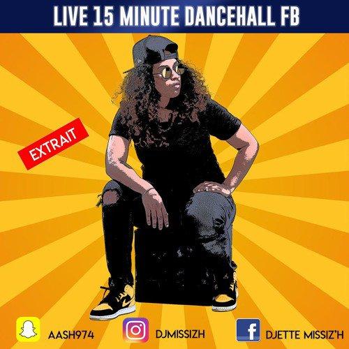 MISSIZ'H - 15 MINUTES DANCEHALL LIVE