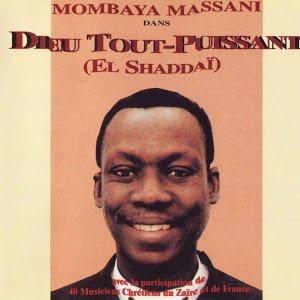 Mombaya Massani: Dieu tout-puissant (El shaddaï) - Musique sur GooglePlay