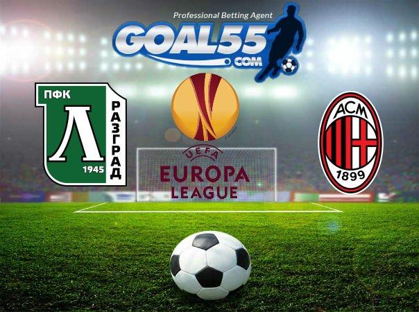 Prediksi Skor Ludogorets VS AC Milan 16 Februari 2018