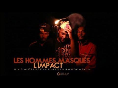 Les hommes Masqués - L'impact ( Clip Officiel )