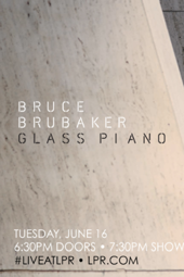 "Bruce Brubaker ""Glass Piano"" on Livestream"