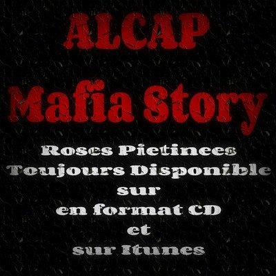 "Alcap ""Mafia Story"" issu de Roses Piétinées"