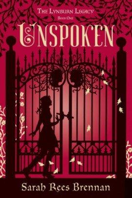 ♥ The Lynburn Legacy, tome 1 : Unspoken de Sarah ReesBrennan