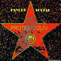 Protestsound : Psycho Social -  À écouter sur Deezer