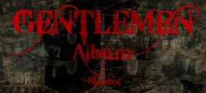 Gentlemen Album pour Bientot -