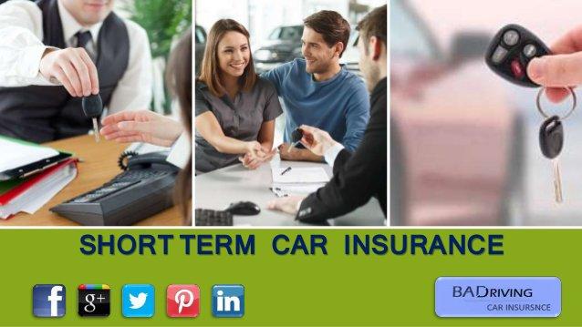 Short Term Auto Insurance - BadDrivingCarInsurance's blog