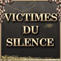 VICTIMES DU SILENCE