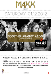 #Agenda • 01.12.12 • @ MAXX • TOGETHER AGAINST AIDS • DJ BROWN, K.F.C. & Guests | CHRONYX.be : on aime le son made in Belgium !