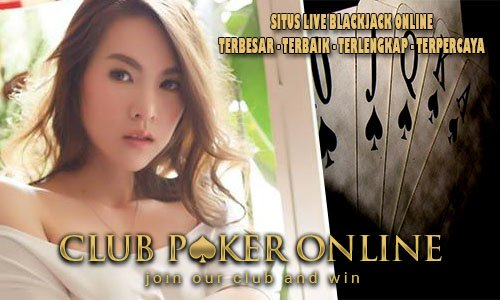 Live Blackjack Online Indonesia Game Judi Terbaik 2017