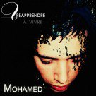 Mohamed - Réapprendre à Vivre (Telechargement Net Tape)