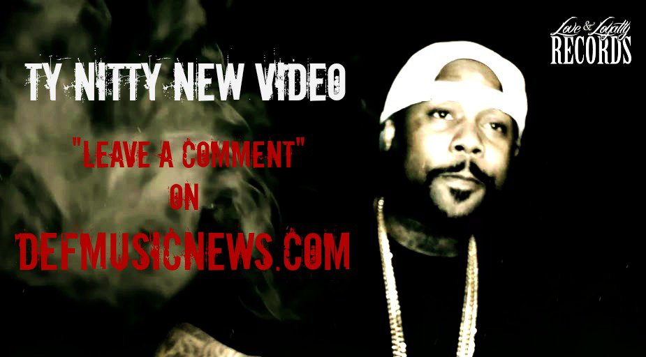"TY NITTY ""LEAVE A COMMENT"" (OFFICIAL VIDEO)"