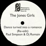 Buy Dance Turned Into A Romance (Paul Simpson & Dj Romain Re edit) by The Jones Girls on MP3 and WAV at Juno Download