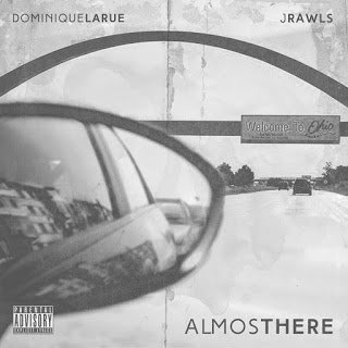 All Hip Hop Archive: Dominique Larue & J. Rawls - Almost There