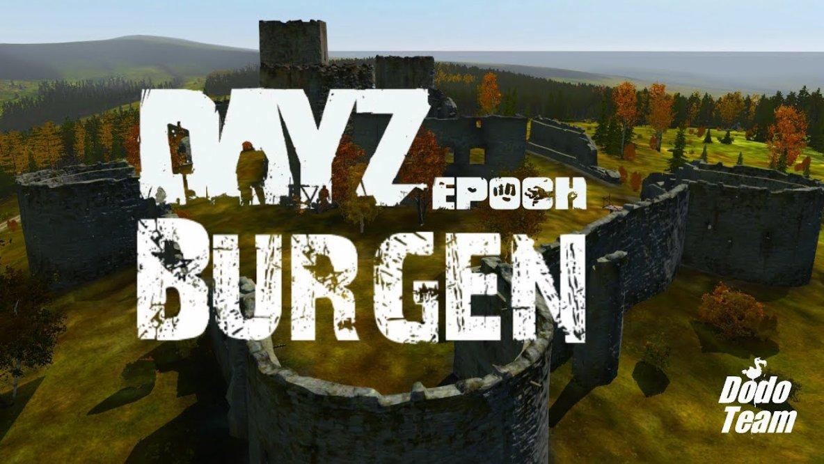 DayZ Epoch - Chernarus Burgen