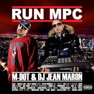 All Hip Hop Archive: M-Dot & DJ Jean Maron - Run MPC