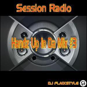 DJ Flaixstyle - Handz Up In Da Mix # 3